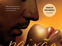 Resenha Paixão Libertadora - Trilogia Desejo Proibido # 2 - Sophie Jackson