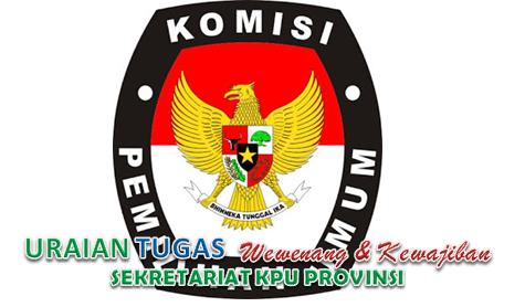 Tugas Wewenang Dan Tanggungjawab Sekretariat KPU Provinsi