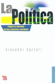 La política: lógica y método en las ciencias sociales / Giovanni Sartori.