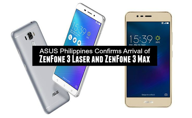 ASUS Zenfone 3 Laser and Max Philippines