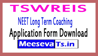 TSWREIS NEET Long Term Coaching Application Form Download