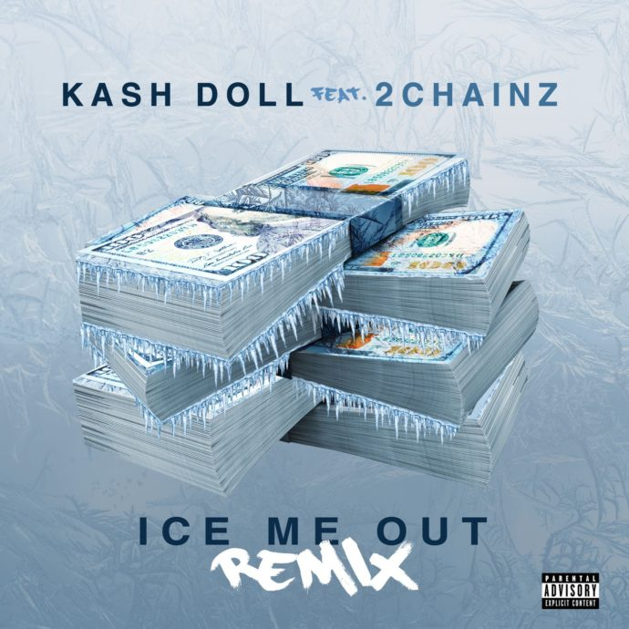 Ice Me Out Remix feat. 2 Chainz Single
