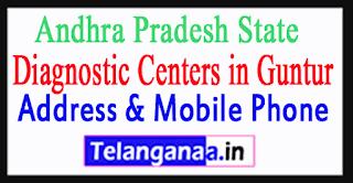 Diagnostic Centers In Guntur In Andhra Pradesh