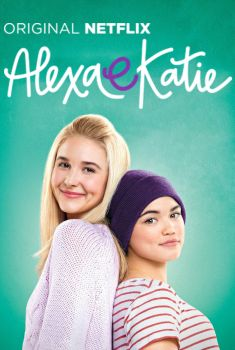 Alexa e Katie 1ª Temporada Torrent - WEB-DL 720p Dual Áudio