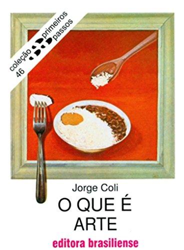 O que é arte Jorge Coli