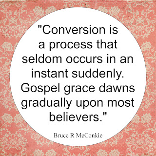 """Conversion is a process that seldom occurs in an instant suddenly. Gospel grace dawns gradually upon most believers."""