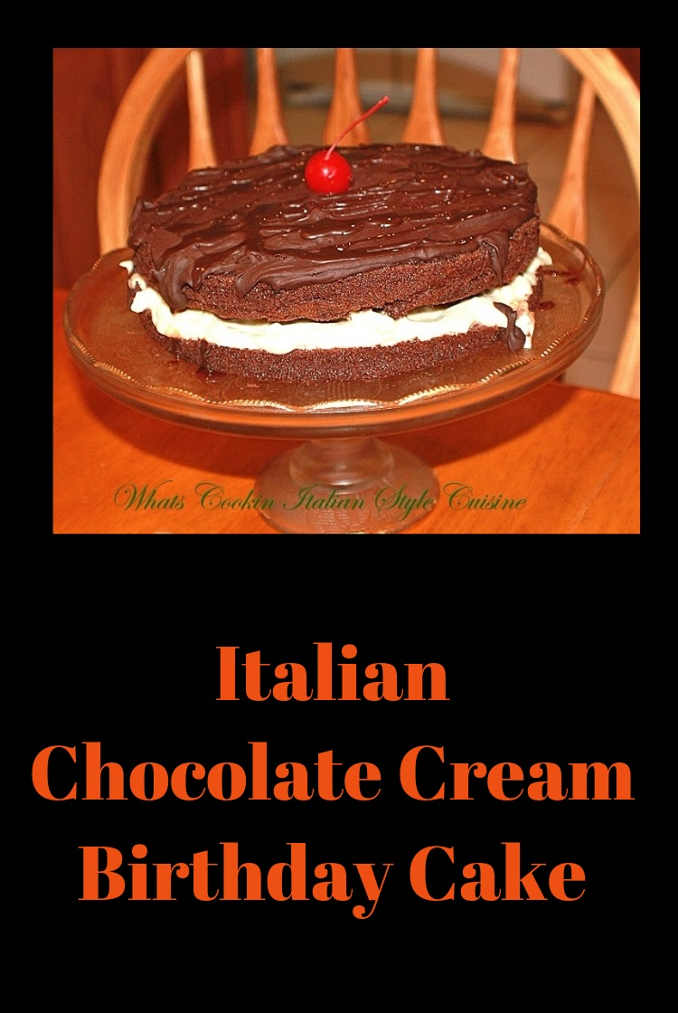 Incredible Italian Chocolate Cream Birthday Cake Whats Cookin Italian Birthday Cards Printable Benkemecafe Filternl