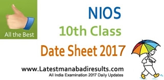NIOS 10th Date Sheet 2017 Released, Open School 10th Time Table 2017