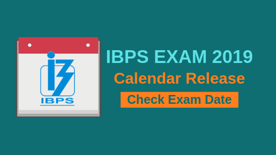 IBPS EXAM CALENDER 2019 - Check Exam Date