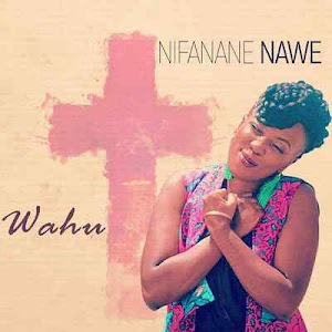 Download Mp3 | Wahu - Nifanane Nawe
