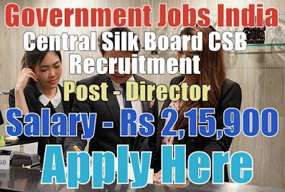 Central Silk Board CSB Recruitment 2017