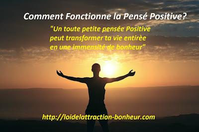 comment garder la pensée positive, comment fonctionne la pensee positive, comment garder une pensée positive permanente, comment maigrir par la pensee positive, pourquoi la pensée positive,
