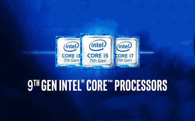 Enam Prosesor Core Generasi ke-9 Terbaru dari Intel Siap Gemparkan Teknologi