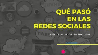 que-paso-en-las-redes-sociales-del-15-al-19-enero