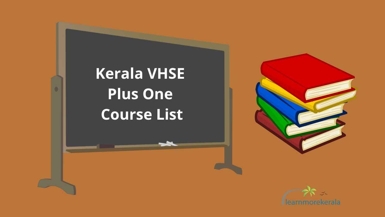 kerala vhse plus one course list