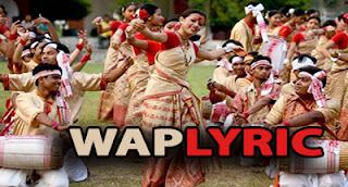 Assamese Bihu Songs Lyrics