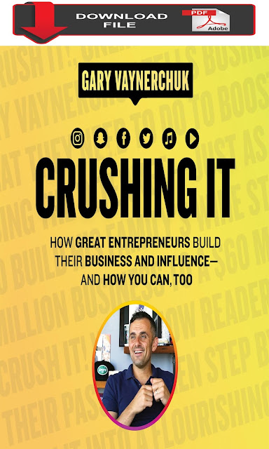 "crushing it how great entrepreneurs build pdf  crushing it pdf free  garyvee crushing it pdf  crushing it gary vaynerchuk pdf free download  gary vee crushing it pdf  crushing it book pdf  crush it pdf ebook free download  crushing it pdf download  Crushing It!: How Great Entrepreneurs Build Their Business and Influence-and How You Can, Too pdf  Where can I download a free ""Crushing It!"" eBook by Gary Vaynerchuck?  gary vaynerchuk   gary vee   gary   vaynermedia   gary vaynerchuk net worth   crush it   ask gary vee   garys wine   garyvee   gary v   lizzie vaynerchuk   gary vaynerchuk podcast   gary vee book   crushing it book   crushing it gary vaynerchuk   gary vaynerchuk books   gary vayner   crushing it gary vaynerchuk pdf   who is gary vee   gary vaynerchuk crushing it pdf   crushing it gary vee"