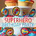 Super Hero Party Ideas for a Stress Free Celebration