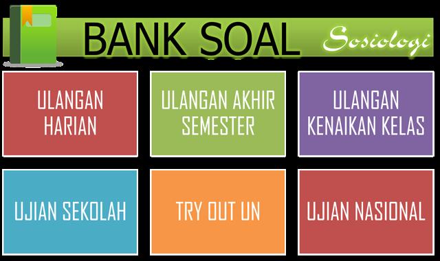 Bank Soal Sosiologi Kunci Jawaban Bung Fahdisjro
