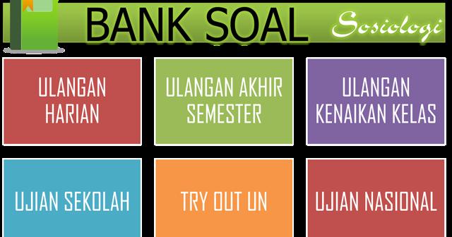 Bank Soal Sosiologi Kunci Jawaban Fakhrudin Sujarwo