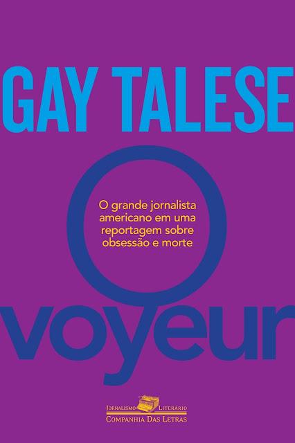 O Voyeur - Gay Talese
