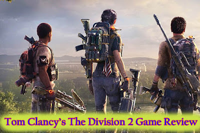 Tom Clancy's The Division 2 Review - Free Apk Site