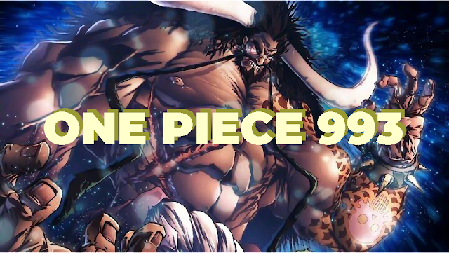 Review Manga One Piece Chapter 993