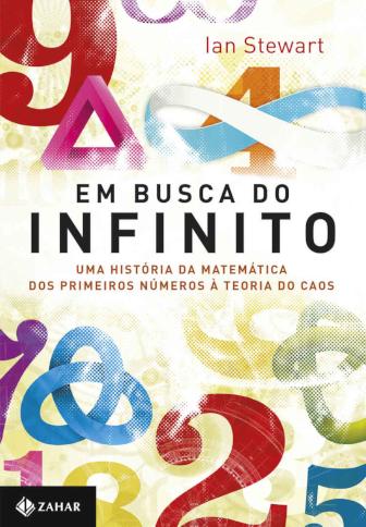Em busca do infinito: Uma história da matemática dos primeiros números à teoria do caos