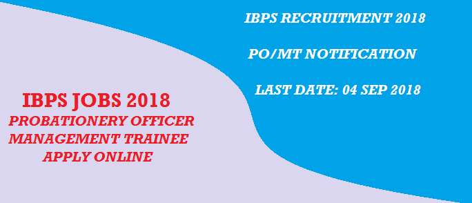 IBPS (CRP-PO/MT-Phase 8) Notification || IBPS CWE (PO/MT) Admit Card/Call Letter/Exam Date 2018-19