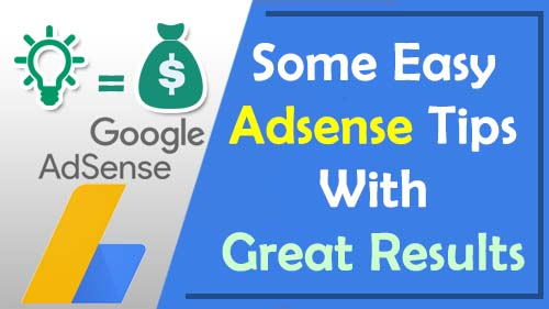 Some Easy Adsense Tips With Great Results