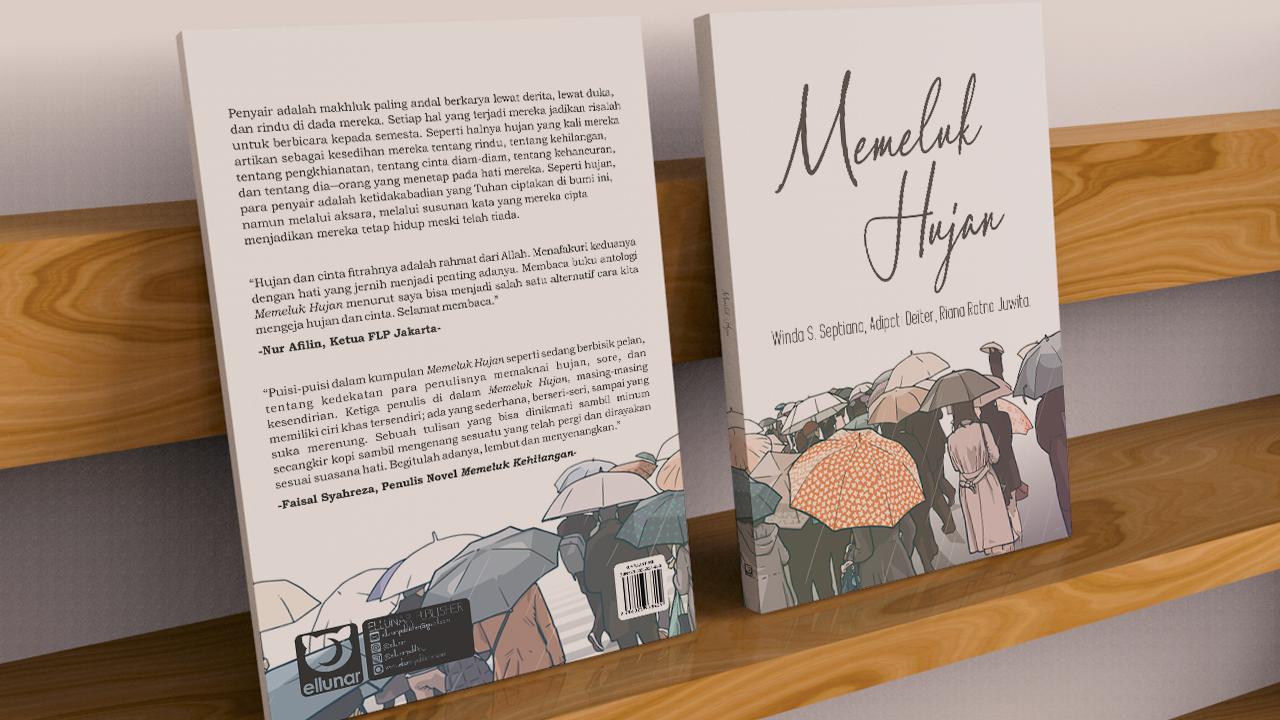 Memeluk Hujan Kumpulan Puisi Ellunar Publisher