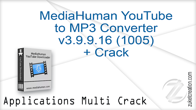 MediaHuman YouTube to MP3 Converter v3.9.9.16 (1005) + Crack  |  31.7 MB