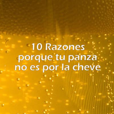 10 razones porque tu panza no es por la cheve