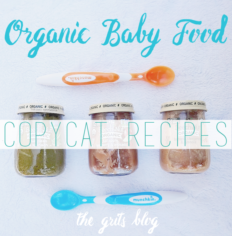 Organic Baby Food COPYCAT Recipes