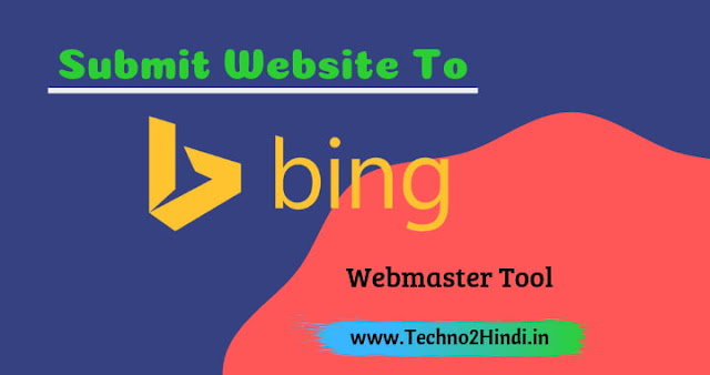 Submit Website / Blog To Bing Webmaster Tools