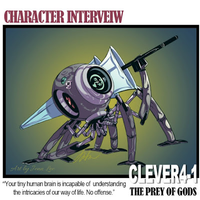 Book Character Interview with CLEVER4-1 #ThePreyofGods