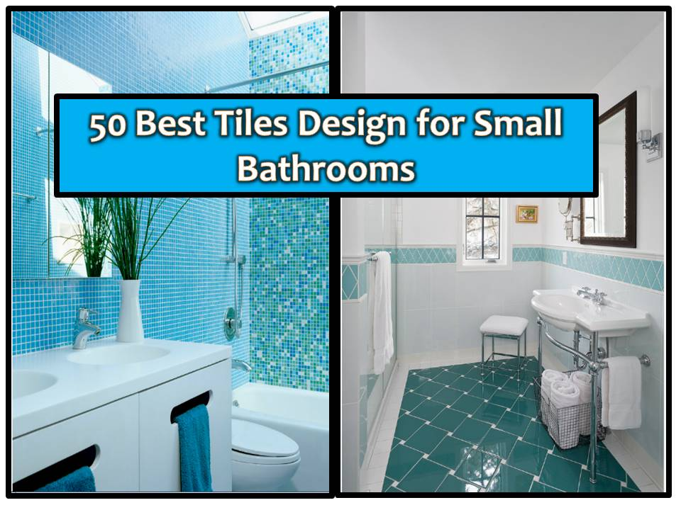 50 Best Tiles Design For Small Bathroom Trending House Ofw Info S