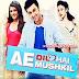 Ae dil hai mushkil Songs.pk | Ae dil hai mushkil movie songs | Ae dil hai mushkil songs pk mp3 free download