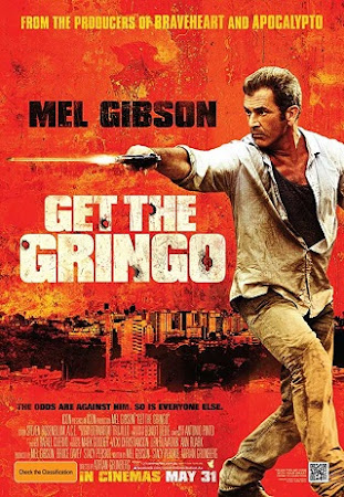 Poster Of Get the Gringo In Dual Audio Hindi English 300MB Compressed Small Size Pc Movie Free Download Only At worldfree4u.com