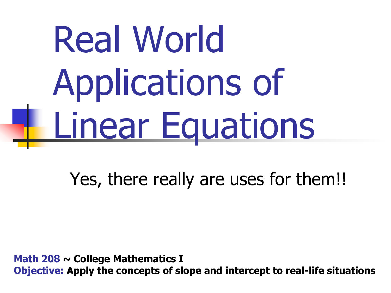 Real World Linear Equations