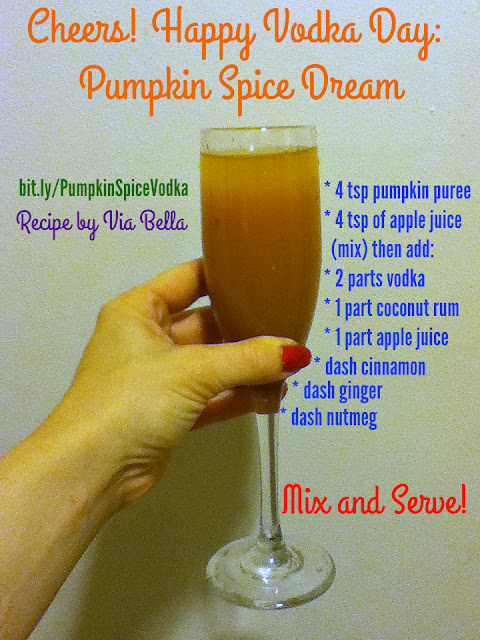 Cheers! Happy Vodka Day: Pumpkin Spice Dream, National Vodka Day, Pumpkin, Pumpkin Spice, Recipes, Yum, October, coconut, apple juice, drinks, moms, recipes, long day, drinks, alcohol, alcoholic recipes, vodka recipe, vodka, rum, fall, autumn, seasonal drinks, via bella