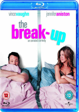 The Break-Up 2006 Hindi Dubbed Dual Audio BluRay 720p