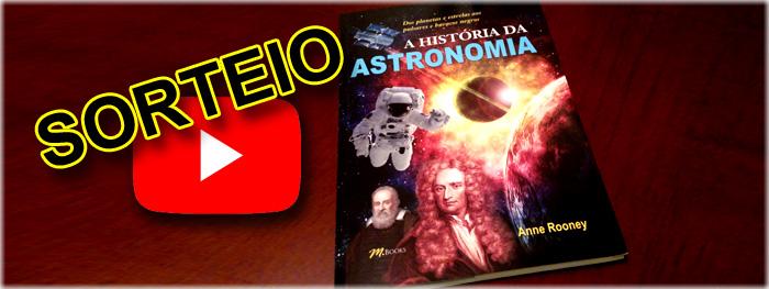sorteio do livro A Historia da Astronomia