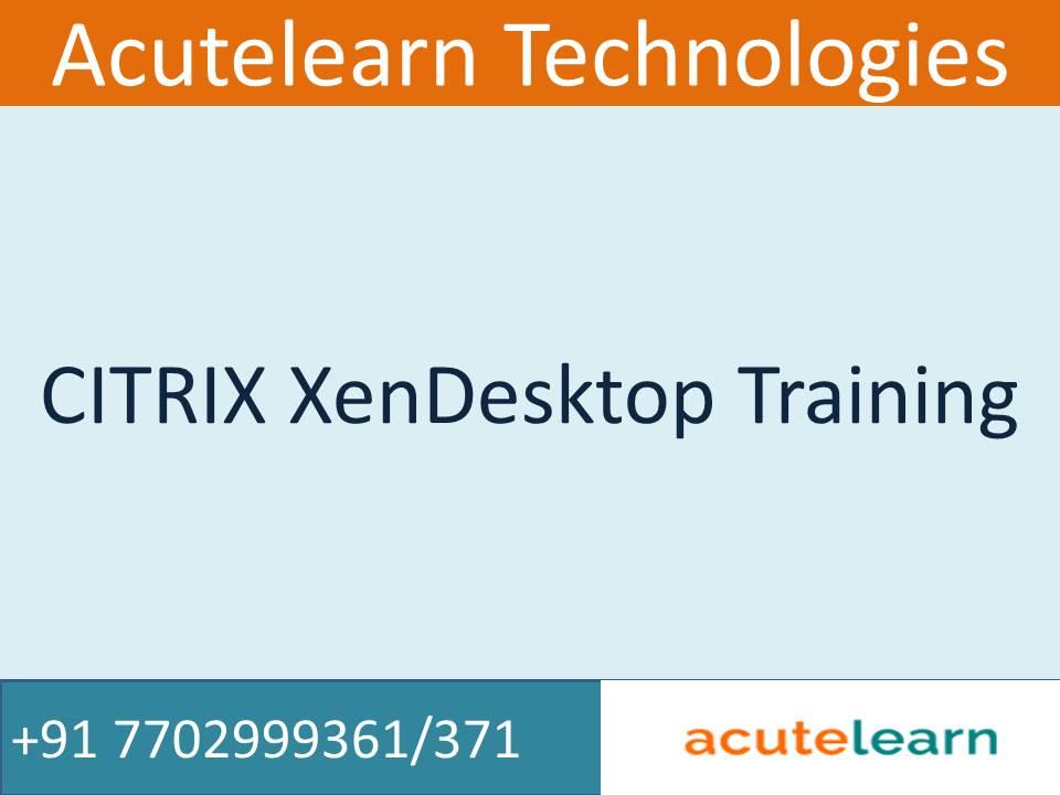 Citrix XenDesktop 7 6 Training   Best AWS Training Institute