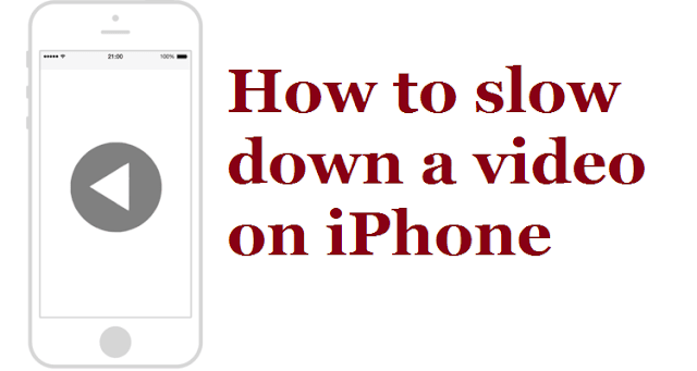 How to slow down a video on iPhone