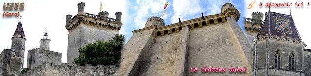 http://lafrancemedievale.blogspot.fr/2015/06/uzes-30-chateau-ducal.html