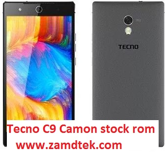 Tecno C9 Camon rom or flash file downloads