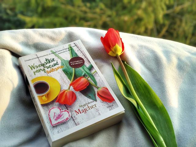 Wszystkie pory uczuć. Wiosna – Magdalena Majcher