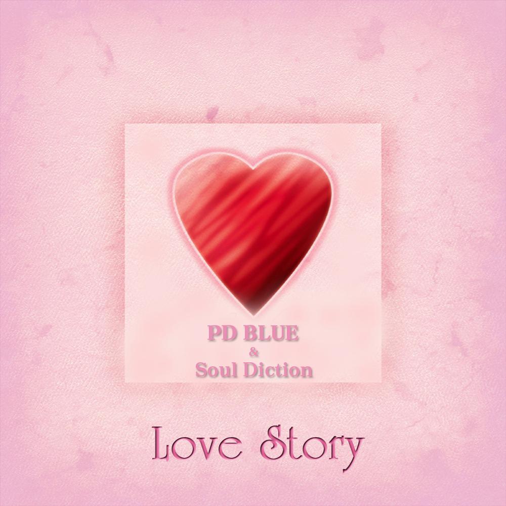 [EP] PD Blue, Soul Diction – Love Story