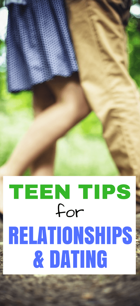 Teen Tips For Relationships & Dating